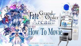 『Fate/GrandOrderArcade』HowToMovie