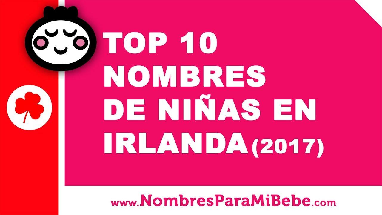 Top 10 nombres de niñas en Irlanda (2017) - nombres de bebé - www.nombresparamibebe.com