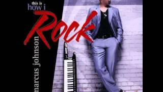 Marcus Johnson - Rise (Feat. Greg Adams)