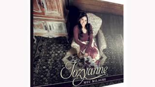Meu Milagre - Jozyanne (Exclusivo)