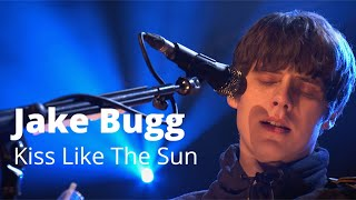 Jake Bugg Performs Kiss Like The Sun Live | Quay Sessions