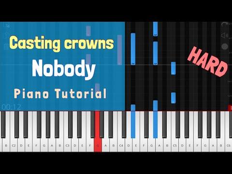 Casting Crowns - Nobody Piano Tutorial Instrumental ft. Matthew West