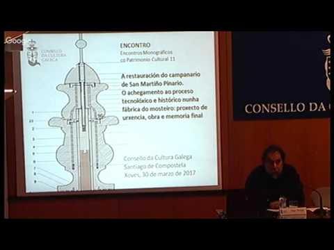 A valoración patrimonial dos resultados na conservación-restauración do campanario de San Martiño Pinario
