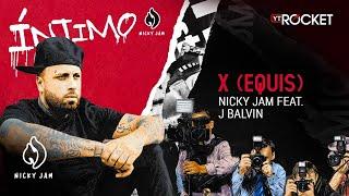 14. X (Equis) - Nicky Jam x J Balvin   Video Letra