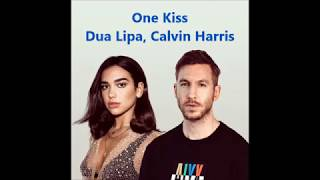 One Kiss   Dua Lipa, Calvin Harris Lyrics