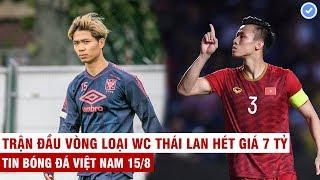 VN Sports 15/8 | Ở Bỉ C.Phượng lập kỷ lục sánh ngang với Hazard, vòng loại WC VN bị Thái Lan làm khó