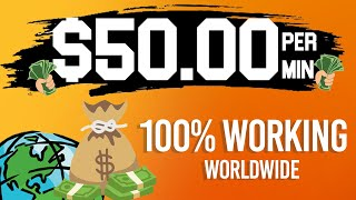 EARN $50 Per Minute! - Easy Way to Make Money Online 2021