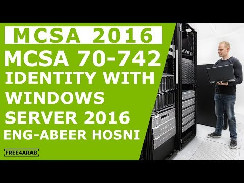 19-MCSA 70-742 (Active Directory Federation Services (ADFS)) By Eng-Abeer Hosni | Arabic