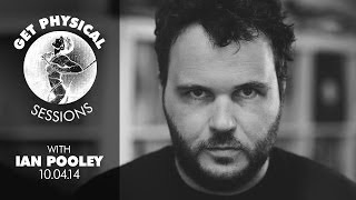 Ian Pooley - Live @ Get Physical Sessions Episode 19 2014