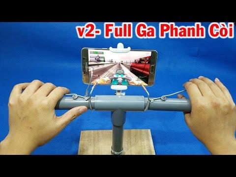 Chế tay lái chơi game đua xe máy cho smartphone – v2 Full Phanh, ga, còi
