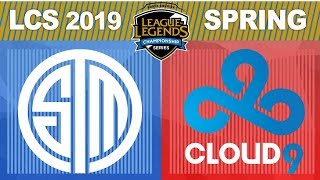 TSM vs C9 - LCS 2019 Spring Split W3D1 - Team SoloMid vs Cloud9
