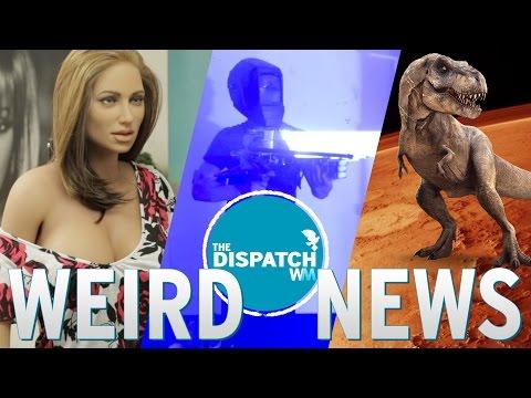 Sex Doll Romance, DIY Death Ray & Dinos on Mars: The Dispatch #30