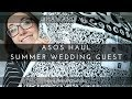 ASOS Haul & Try On - Plus Size Summer Wedding Guest - June 2017 - Dilan and Me