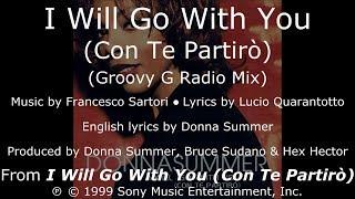 "Donna Summer - I Will Go with You (Groovy G Radio Edit) LYRICS - SHM ""I Will Go with You"" 1999"