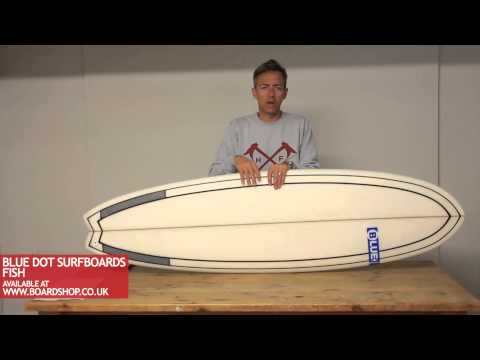 Blue Dot Surfboards Review – Fish