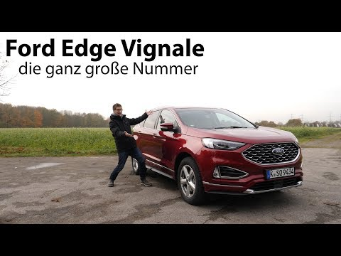 2019 Ford Edge Vignale 2,0 l EcoBlue Bi-Turbo 175 kW (238 PS) Test / Review - Autophorie