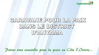 CARAVANE POUR LA PAIX DANS LE DISTRICT ANYAMA