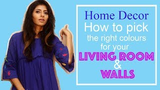 Home Decor : How To Select Wall Colours For Living Room : Amazing Home Decor Tips India 2020