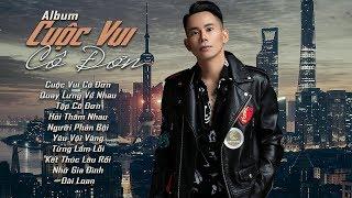 Album Cuộc Vui Cô Đơn, Quay Lưng Về Nhau - Lê Bảo Bình 2019