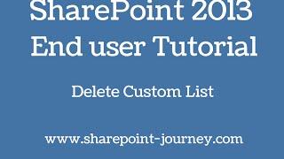 SharePoint 2013: Delete custom list  | SharePoint-Journey.com