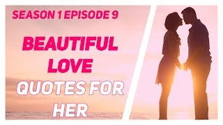 11 Best Love Quotes Status Her | Motivational quotes | Love status | Love Life | Beautiful Love S1E9