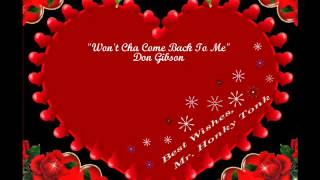 Won't Cha Come Back To Me Don Gibson