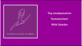 Tap amalgamation 'Summertime' with Deirdre