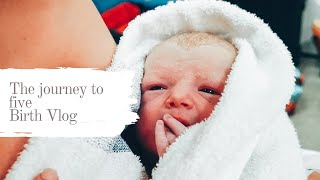 The journey to five | Matilda's Birth Vlog