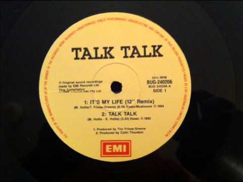 Talk talk - It's My Life ( Extended) 1984