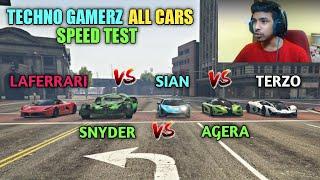 TECHNO GAMERZ'S ALL CARS SPEED TEST - LaFERRARI , LAMBORGHINI TERZO AND SIAN , SNYDER , K. AGERA