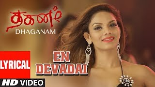 gratis download video - En Devadai Lyrical Song | Dhaganam Tamil Movie| Aryavardan, Avinash, Vinaya Prasad