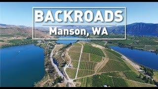 Manson, WA - BACKROADS - Lake Chelan