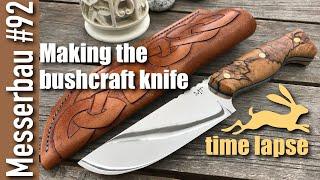 Messerbau Folge 92 - Making the bushcraft knife (time lapse)