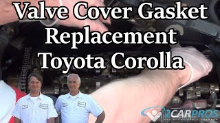 Valve Cover Gasket Replacement Toyota Corolla