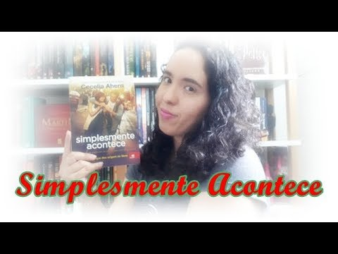 Simplesmente Acontece, Cecelia Ahern | Um Livro e Só