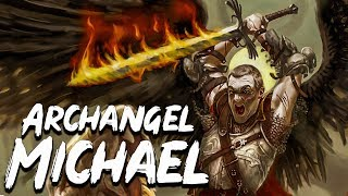 Michael: The Commander of the Heavenly Hosts - Angels and Demons - See U in History