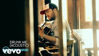Mitchell Tenpenny   Drunk Me (Acoustic (Audio))