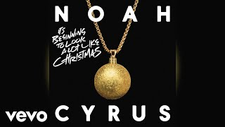 Noah Cyrus - It's Beginning to Look a Lot Like Christmas (Audio)