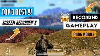 Top 3 Best Screen Recorder For PUBG MOBILE | Record HD Gameplay | Record in 60FPS Without Lag |