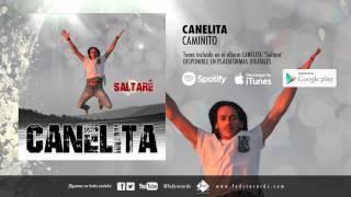 Canelita   Caminito (Audio Oficial)