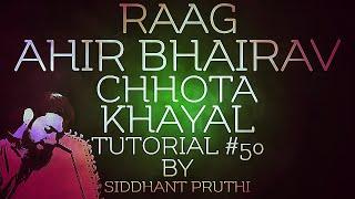 RAAG BHUPALI ALAAP , TAAN TUTORIAL #12 BY SIDDHANT PRUTHI - Самые