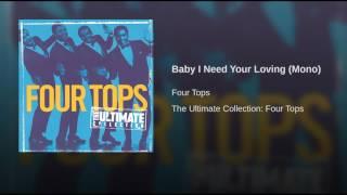 Baby I Need Your Loving (Mono)