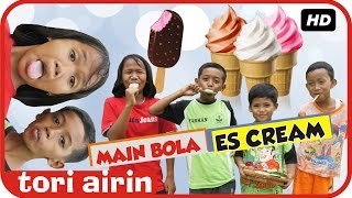 Makan Ice Cream Roman - Bermain Sepak Bola - Es Cream Mainan Anak - Tori Airin