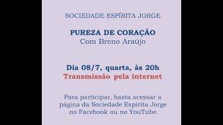 Pureza de Coração – Breno Araújo – 08-07-2020