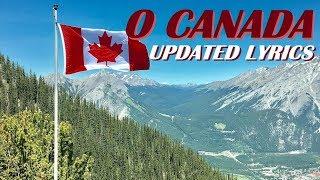 O Canada - National Anthem of Canada with Updated Lyrics