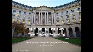 Week 7: Agency Rulemaking