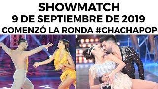 Showmatch   Programa 090919 | Comenzó El Cha Cha Pop