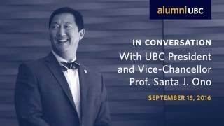 In Conversation with UBC President and Vice-Chancellor, Professor Santa J. Ono