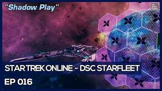 Star Trek Online - Age Of Discovery - Shadow Play [DSC Federation]