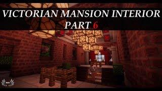 Minecraft Tutorials - Victorian Mansion Interior [Part 6/12]